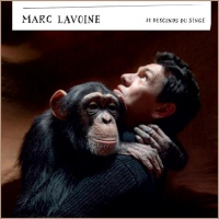 Marc Lavoine - Je Descends Du Singe
