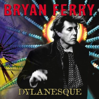 Bryan Ferry - Dylanesque (Album)