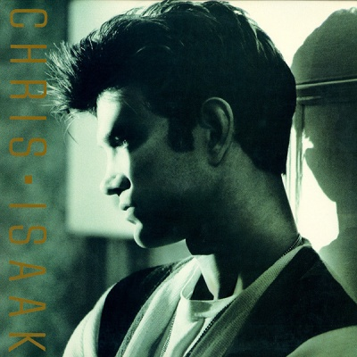 Chris Isaak - Chris Isaak (Album)