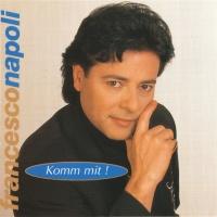Francesco Napoli - Komm Mit! (Album)
