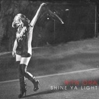Shine Ya Light (Single)