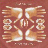 Paul Johnson - Feel The Music (Album)