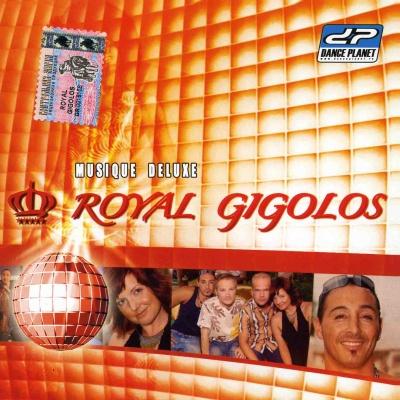 Royal Gigolos - Musique Deluxe