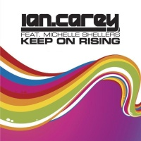 Ian Carey - The New 8 Keep On Rising (Remixes) (Album)
