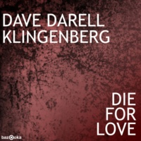 Dave Darell - Die For Love (Single)
