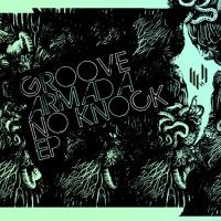 Groove Armada - No Knock (EP)