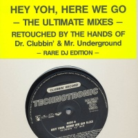 Technotronic - Hey Yoh, Here We Go (The Ultimate Mixes) (Single)