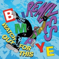 Major Lazer - Watch Out For This (Bumaye) (Remixes) (Single)