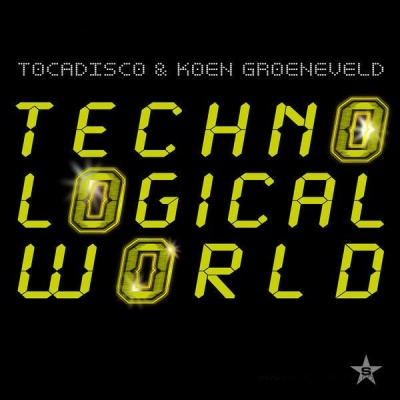 Tocadisco - Techno Logical World