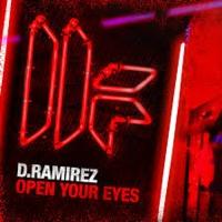 D. Ramirez - Open Your Eyes (Original  Mix)