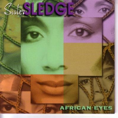 Sister Sledge - African Eyes