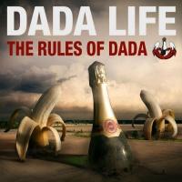Dada Life - The Rules Of Dada (Album)