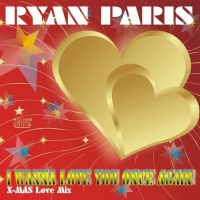 Ryan Paris - I Wanna Love You Once Again (EP)