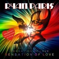 Ryan Paris - Sensation Of Love (EP)
