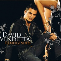 David Vendetta - Rendez Vous (Album)