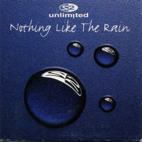 2 Unlimited - Nothing Like The Rain (Single)