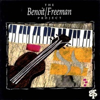 David Benoit - The Benoit/Freeman Project (Album)