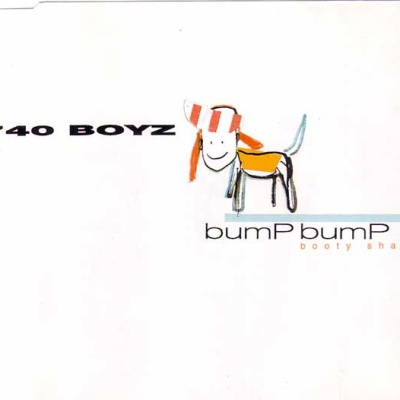 740 Boyz - Bump! Bump! (Radio Version)