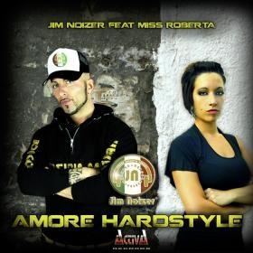 Jim Noizer - Amore Hardstyle (Single)