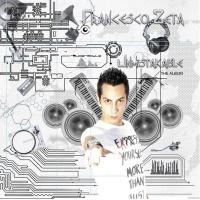 Francesco Zeta - Unmistakable (Album)