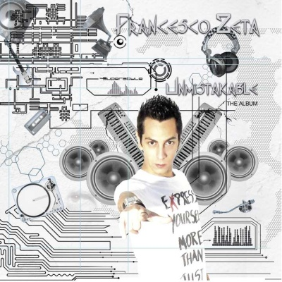 Francesco Zeta - Unmistakable (Album)