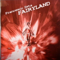 Francesco Zeta - Fairyland (EP)
