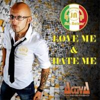 Jim Noizer - Love Me & Hate Me (Single)