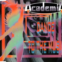 Academia - Dance To The Music (Radio Mix)