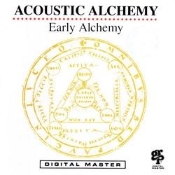 Acoustic Alchemy - Early Alchemy (Album)