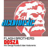 Flash Brothers - Dosza (Original Mix)