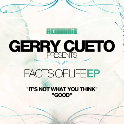 Gerry Cueto - Facts Of Life (EP)