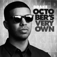 Drake - October's Very Own (Album)