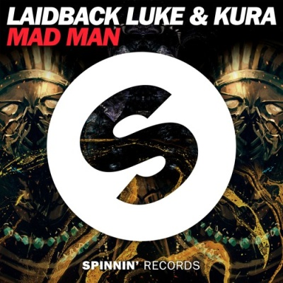 Laidback Luke - Mad Man
