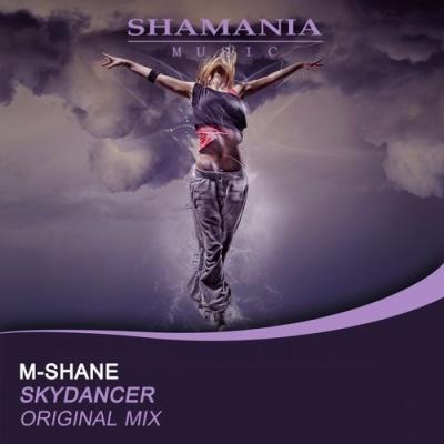 M-Shane - Skydancer (Original Mix)