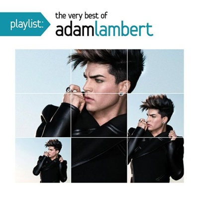 Adam Lambert - Playlist: The Very Best Of Adam Lambert (Album)