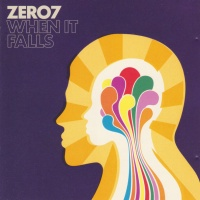 Zero 7 - When It Falls (Album)