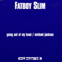Fatboy Slim - Going Out Of My Head = Michael Jackson