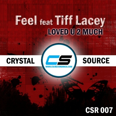 Tiff Lacey - Loved U 2 Much (Single)