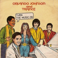 Orlando Johnson - Turn The Music On (Single)