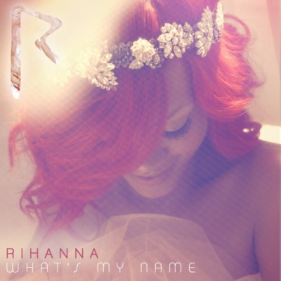 Rihanna - What's My Name