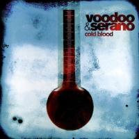 Voodoo & Serano - Cold Blood (Album)