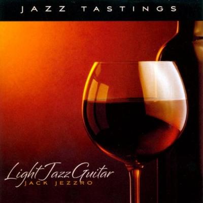 Jack Jezzro - Light Jazz Guitar (Album)