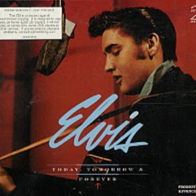 Elvis Presley - Today, Tomorrow & Forever (CD 3)