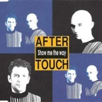 After Touch - Show Me The Way (Album)