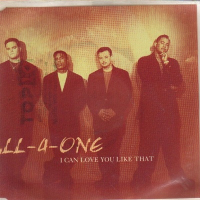 All-4-One - I Can Love You Like That (CDS)