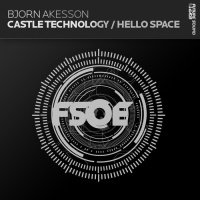 Björn Åkesson - Castle Technology / Hello Space (Single)