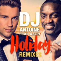 Dj Antoine - Holiday (Remixes) (Single)