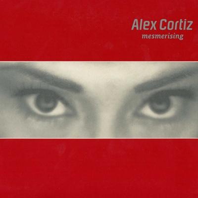 Alex Cortiz - Mesmerizing
