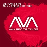 Ali Wilson - Nyx / Feels Like This (Single)
