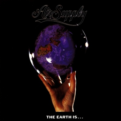 Air Supply - The Earth Is... (Album)